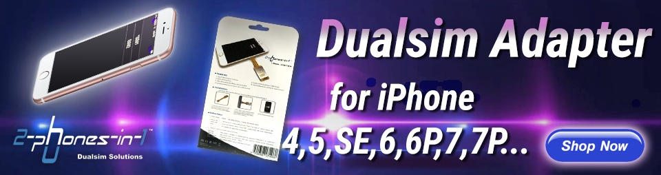 Dual SIM Adapter from 2-phones-in-1™ for every Phone!